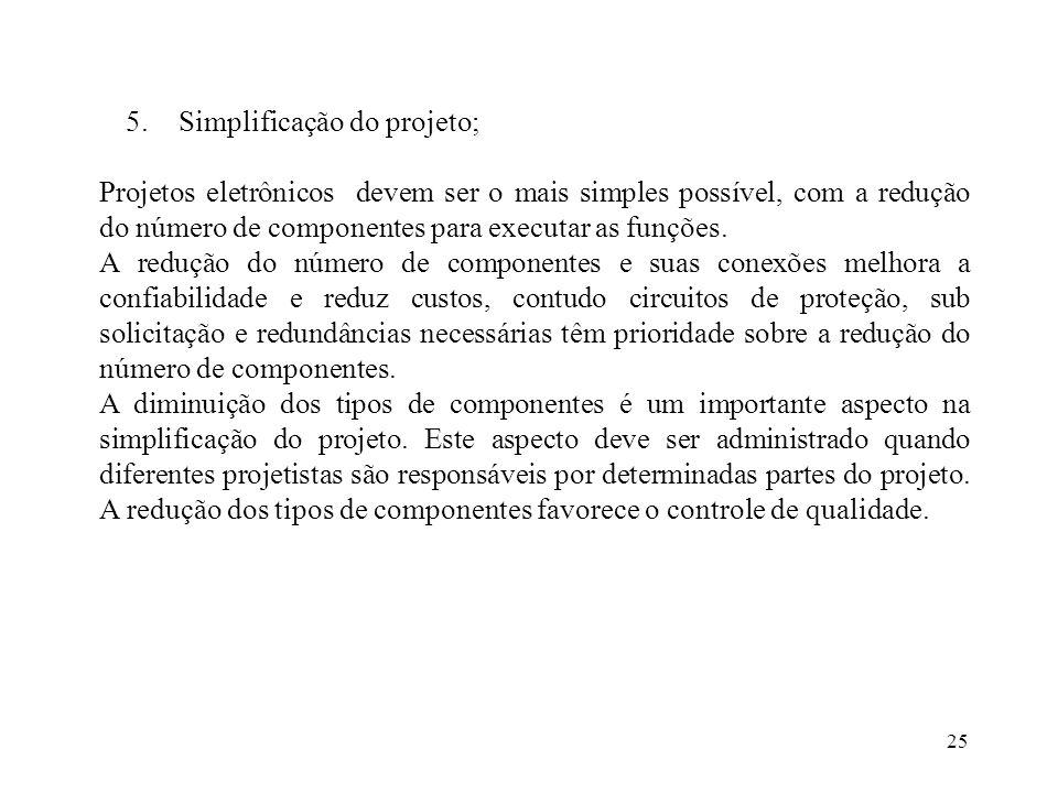 Simplificação do projeto;