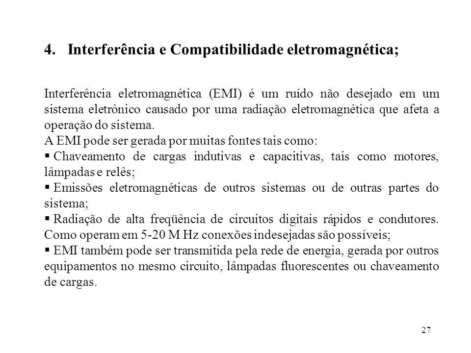 Interferência e Compatibilidade eletromagnética;
