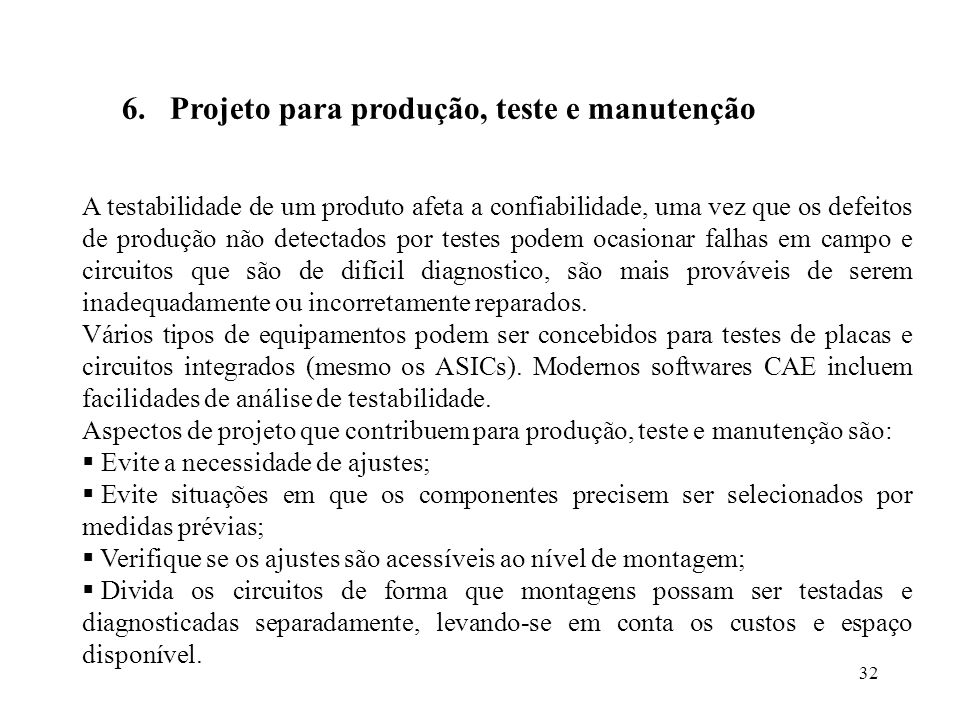 Projeto para produção, teste e manutenção