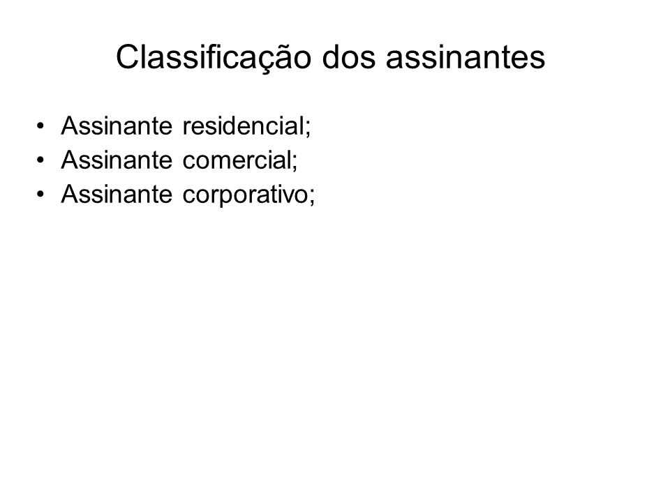 Classificação dos assinantes