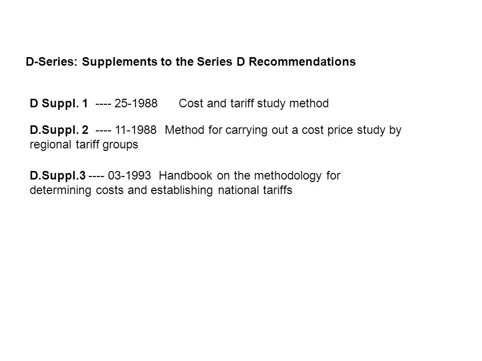 D-Series: Supplements to the Series D Recommendations