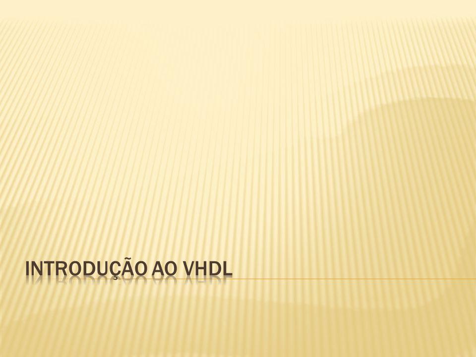 Introdução ao VHDL