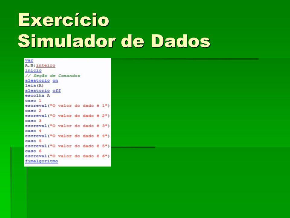 Exercício Simulador de Dados