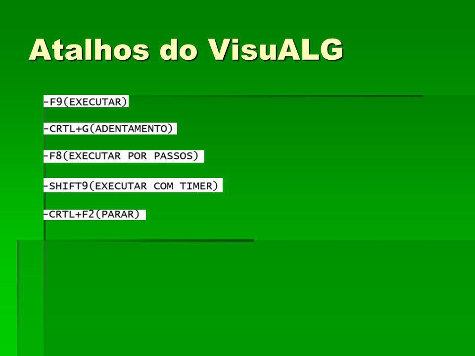 Atalhos do VisuALG