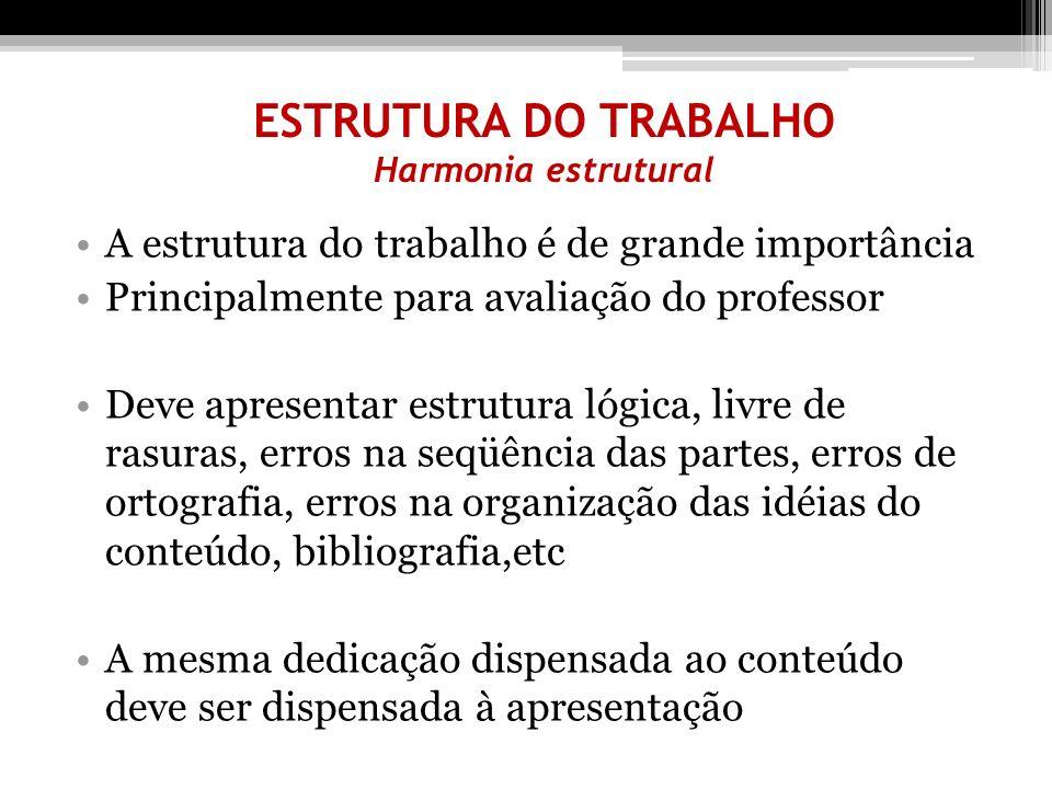 ESTRUTURA DO TRABALHO Harmonia estrutural