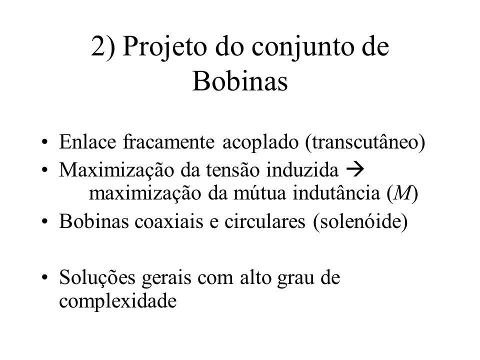 2) Projeto do conjunto de Bobinas