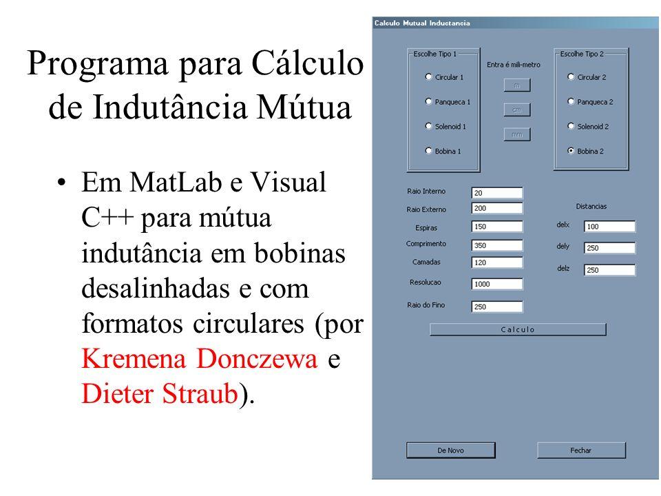 Programa para Cálculo de Indutância Mútua