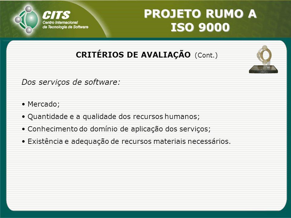 CRITÉRIOS DE AVALIAÇÃO (Cont.)