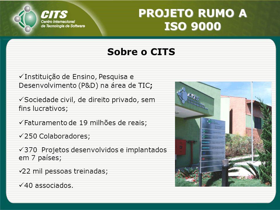 Sobre o CITS Instituição de Ensino, Pesquisa e Desenvolvimento (P&D) na área de TIC; Sociedade civil, de direito privado, sem fins lucrativos;