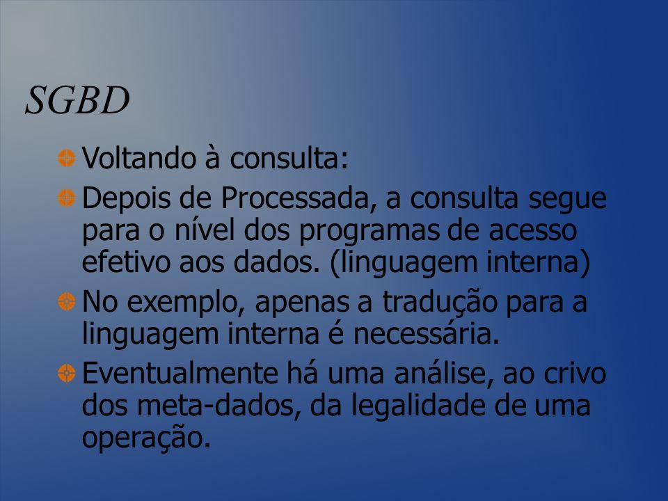 SGBD Voltando à consulta: