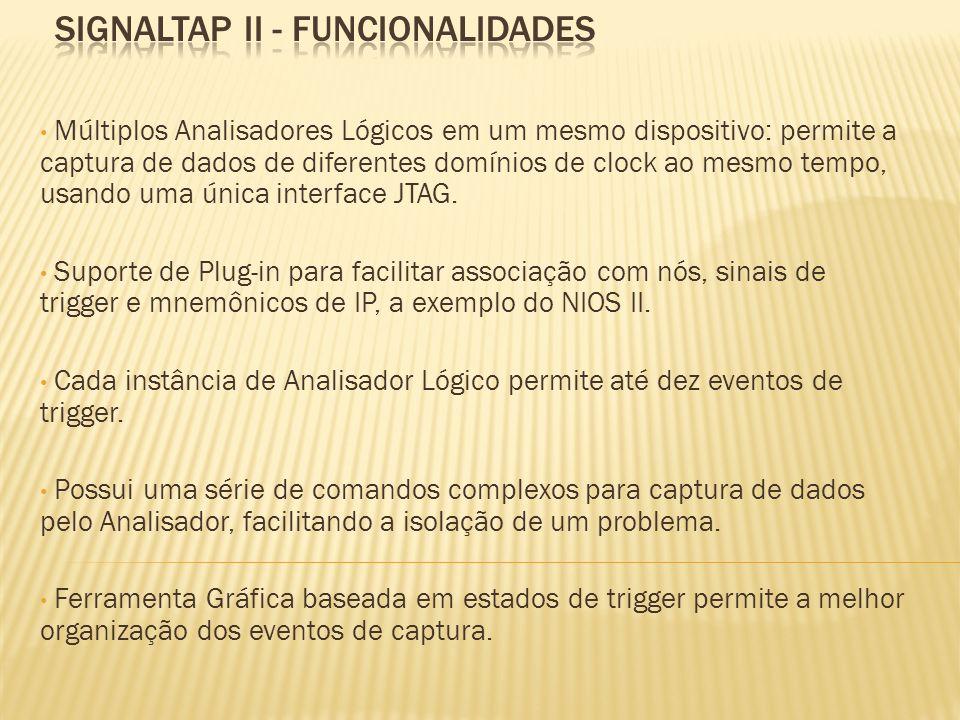 SIGNALTAP II - FUNCIONALIDADES