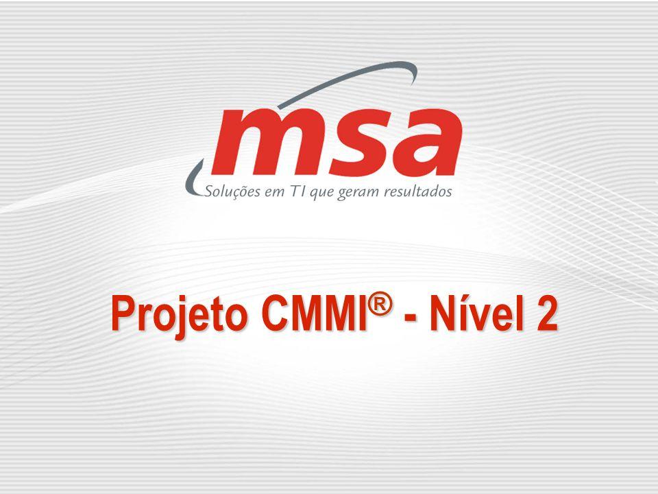 Projeto CMMI® - Nível 2