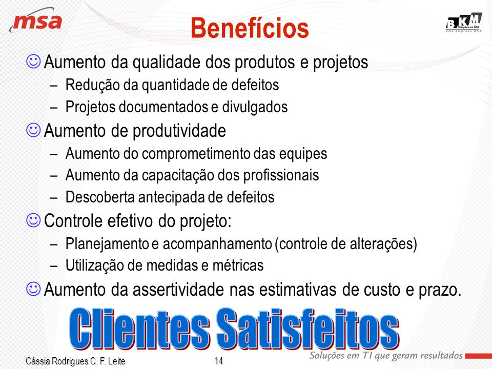 Benefícios Clientes Satisfeitos