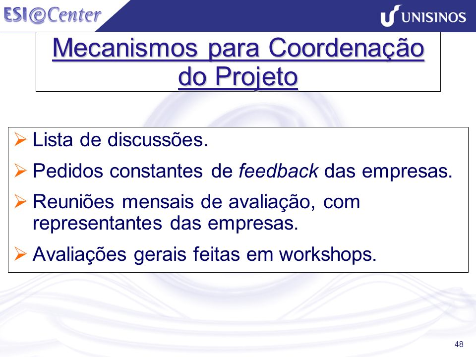 Mecanismos para Coordenação do Projeto