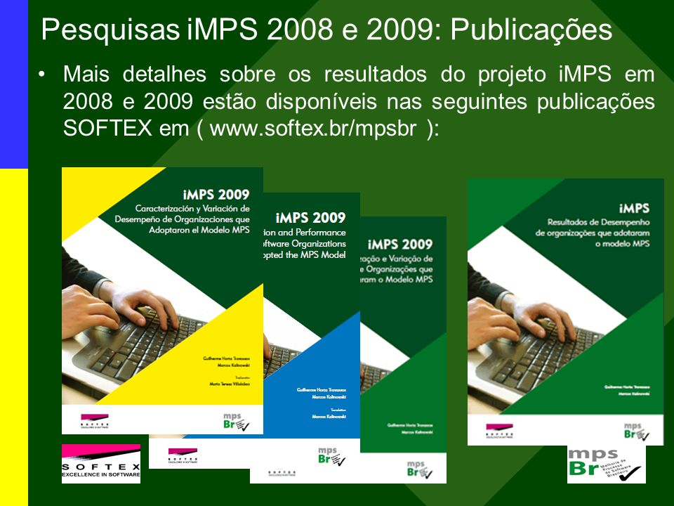 Pesquisas iMPS 2008 e 2009: Publicações