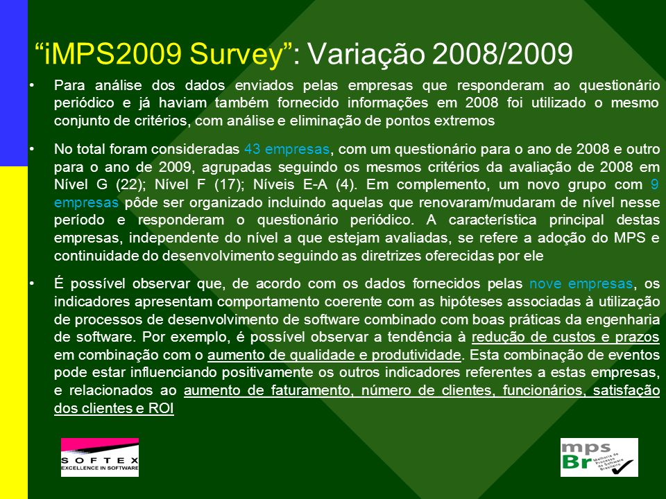 iMPS2009 Survey : Variação 2008/2009