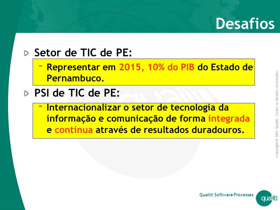 Desafios Setor de TIC de PE: PSI de TIC de PE: