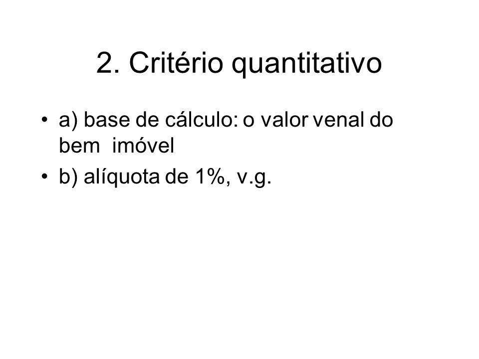 2. Critério quantitativo