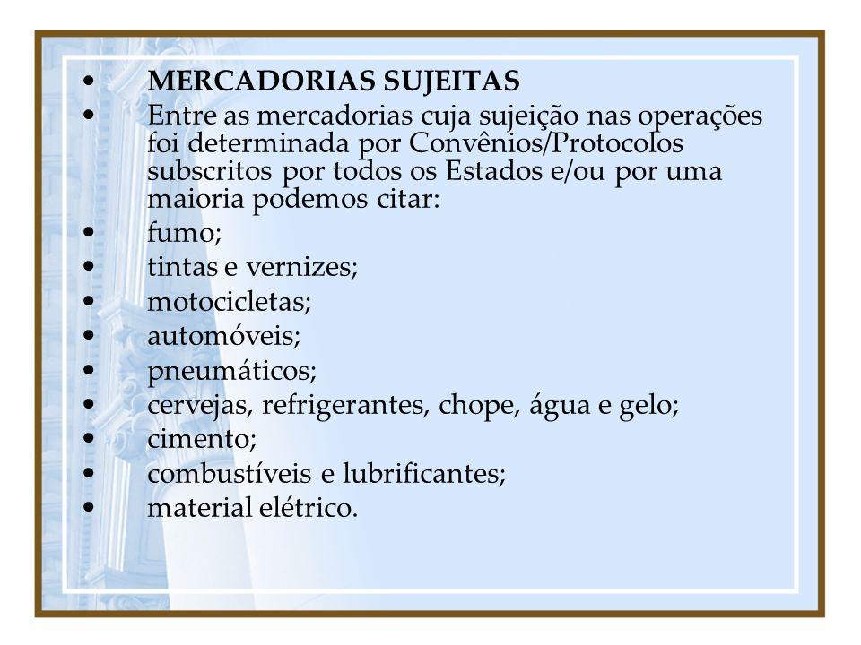 MERCADORIAS SUJEITAS