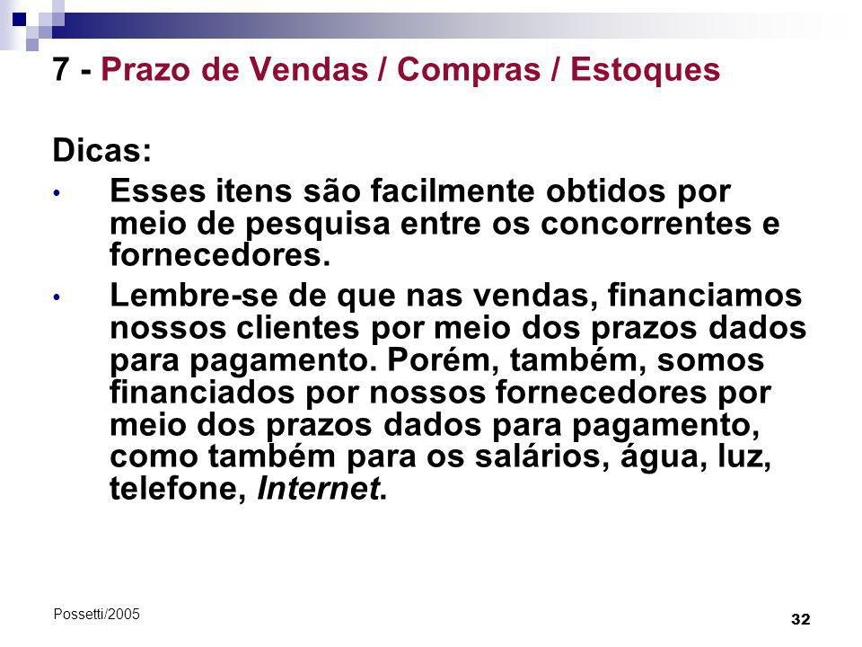 7 - Prazo de Vendas / Compras / Estoques Dicas: