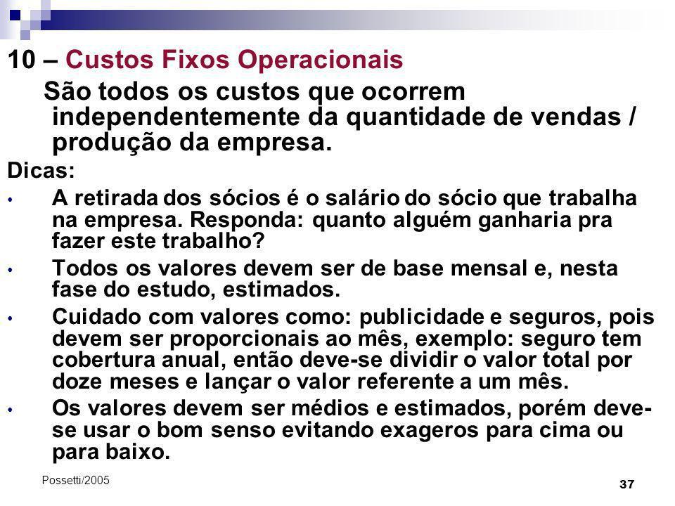 10 – Custos Fixos Operacionais
