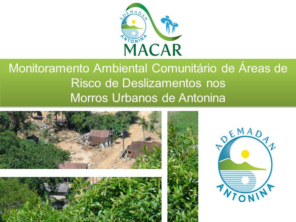 Monitoramento Ambiental Comunitário de Áreas de Risco de Deslizamentos nos Morros Urbanos de Antonina