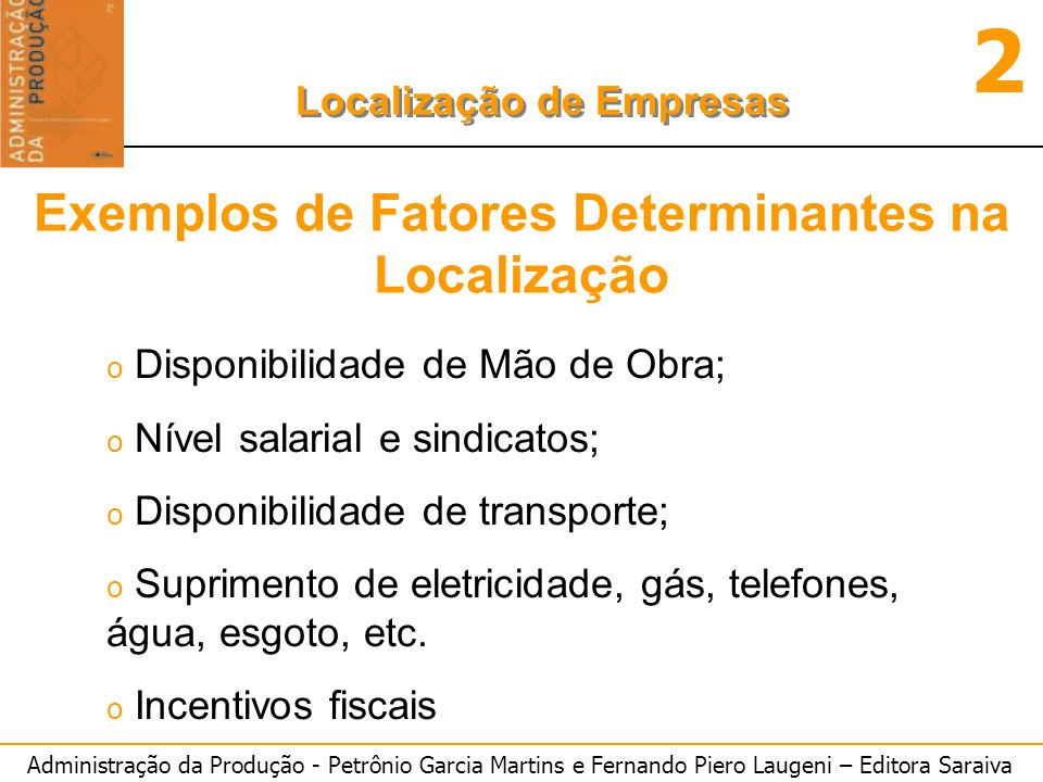 Exemplos de Fatores Determinantes na Localização