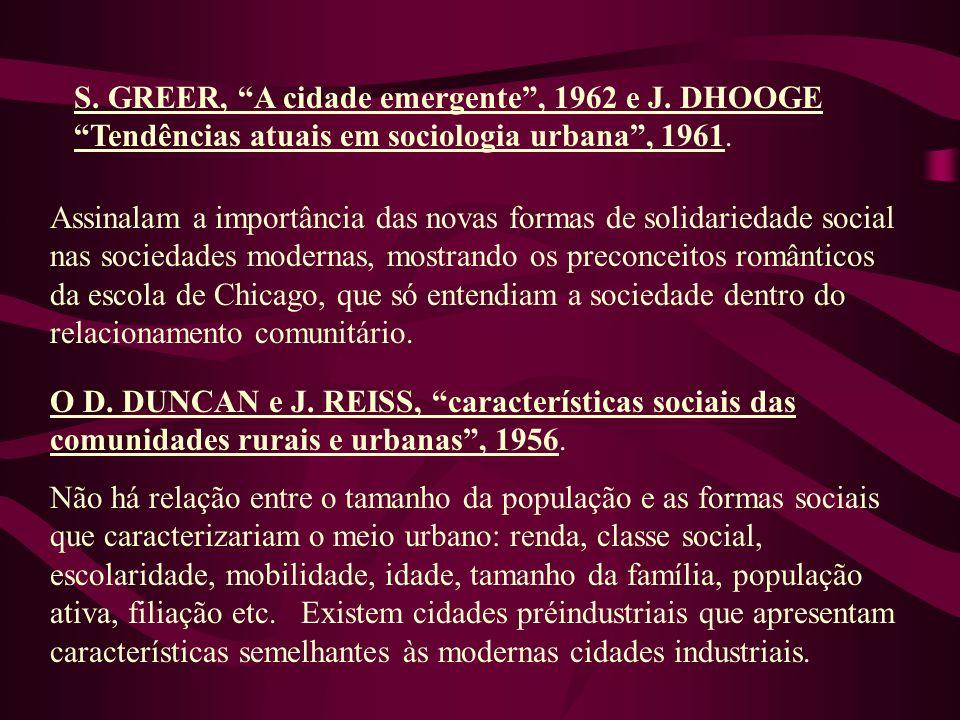S. GREER, A cidade emergente , 1962 e J