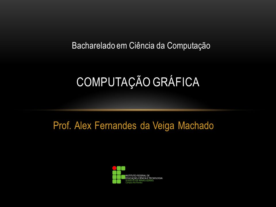 Prof. Alex Fernandes da Veiga Machado