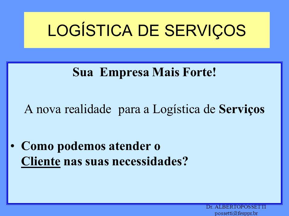 A nova realidade para a Logística de Serviços