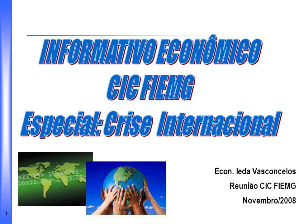 INFORMATIVO ECONÔMICO Especial: Crise Internacional