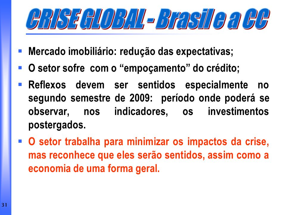 CRISE GLOBAL - Brasil e a CC