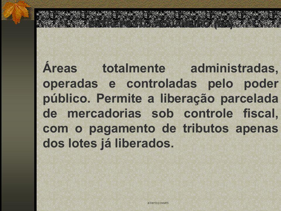 ENTREPOSTO ADUANEIRO (EA)