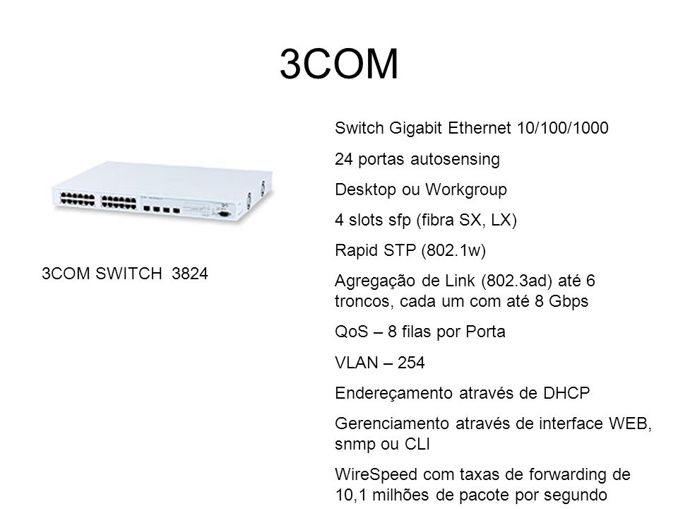 3COM Switch Gigabit Ethernet 10/100/1000 24 portas autosensing