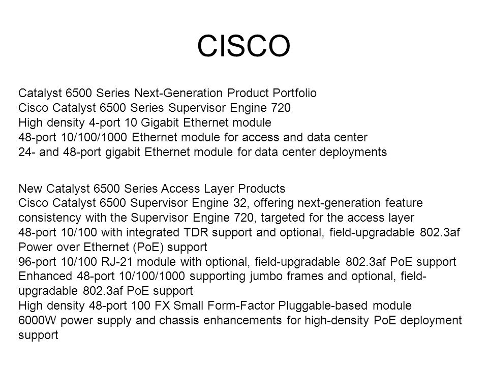CISCO Catalyst 6500 Series Next-Generation Product Portfolio