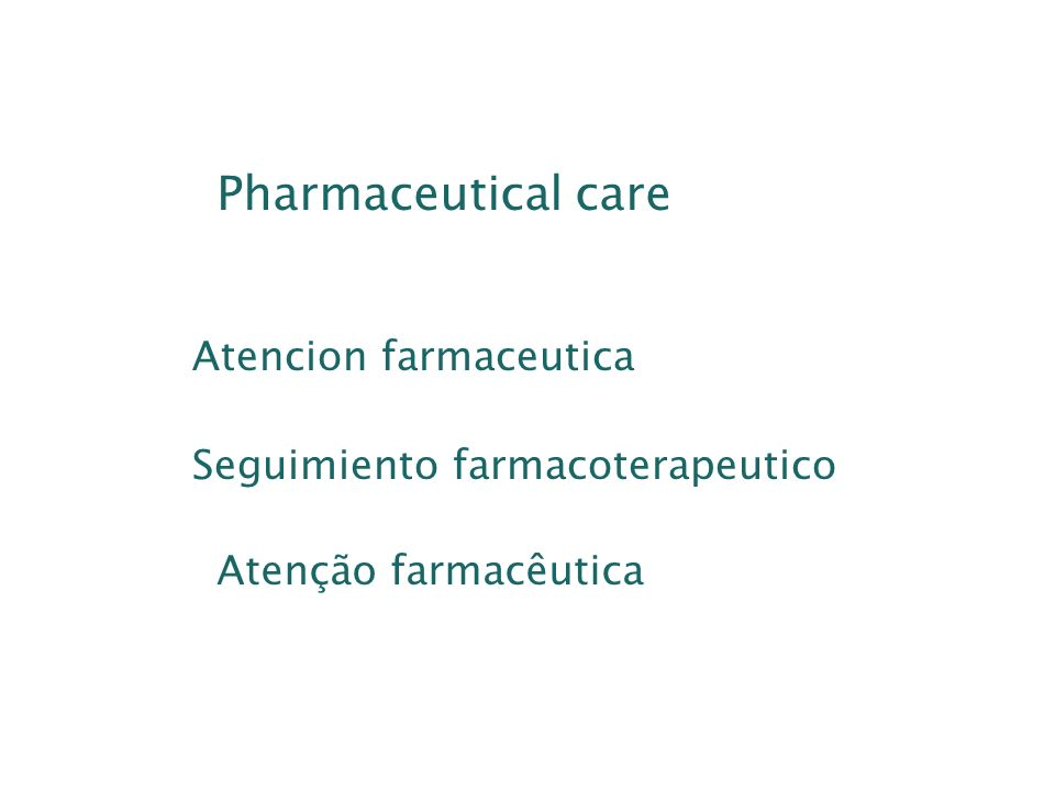 Pharmaceutical care Atencion farmaceutica