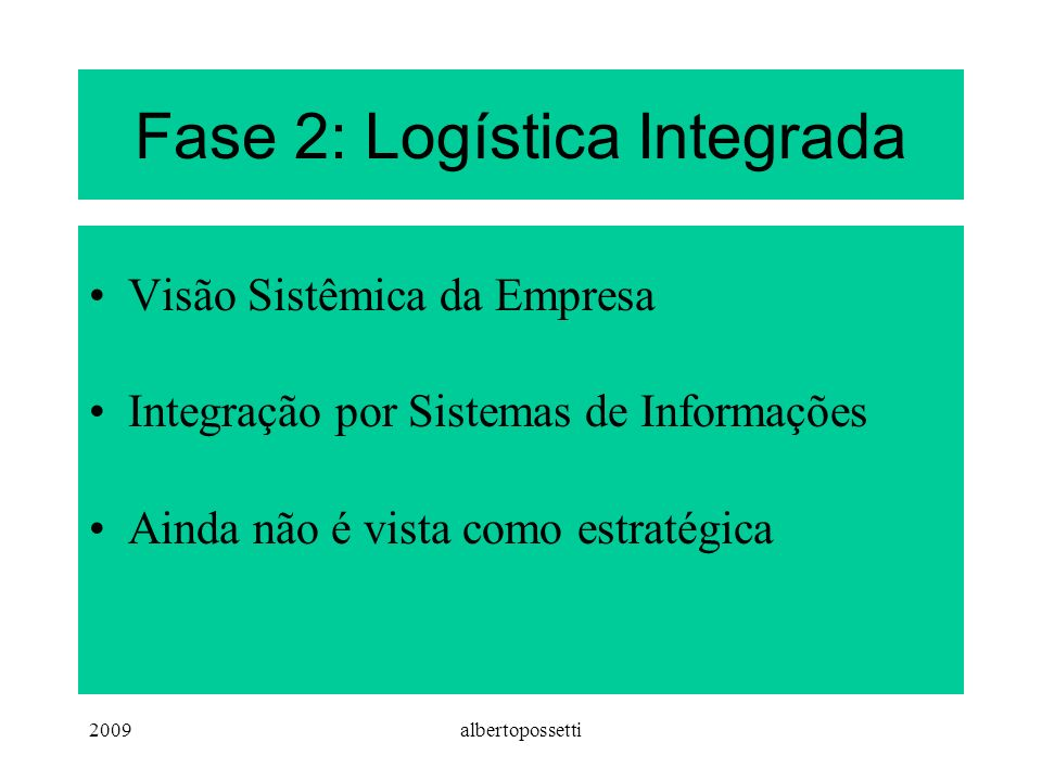 Fase 2: Logística Integrada