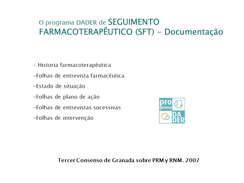 O programa DADER de SEGUIMENTO FARMACOTERAPÊUTICO (SFT) - Documentação