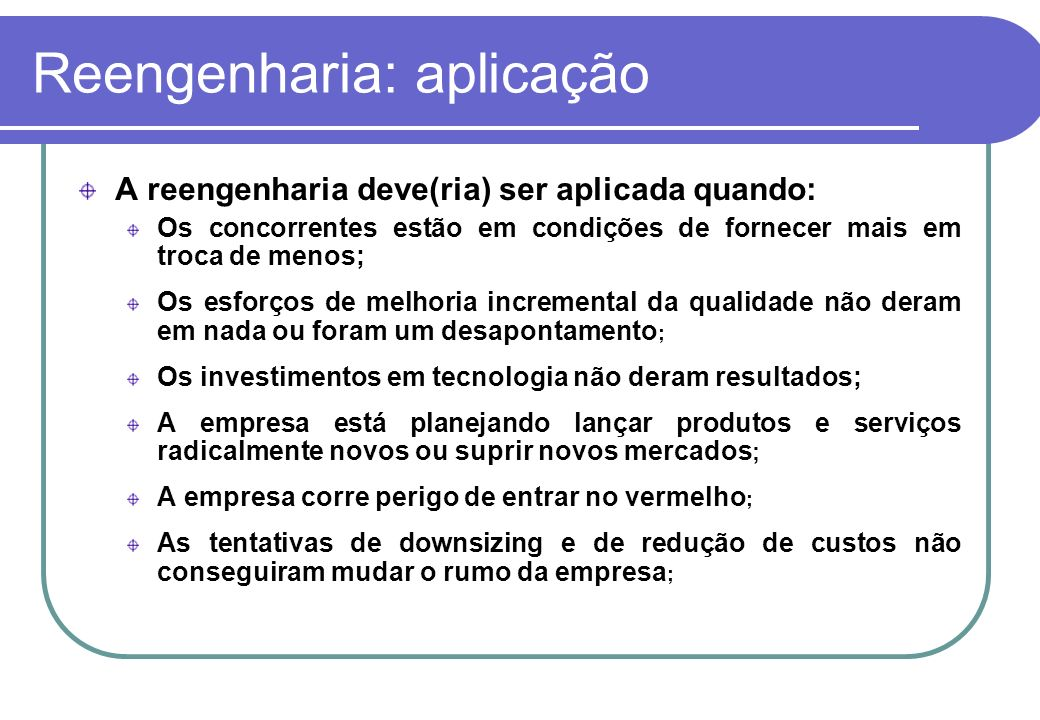 Reengenharia: aplicação
