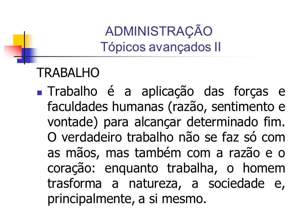 ADMINISTRAÇÃO Tópicos avançados II