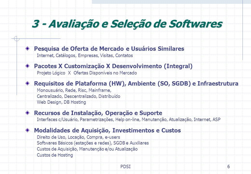 3 - Avaliação e Seleção de Softwares