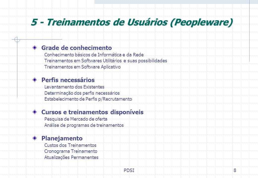 5 - Treinamentos de Usuários (Peopleware)