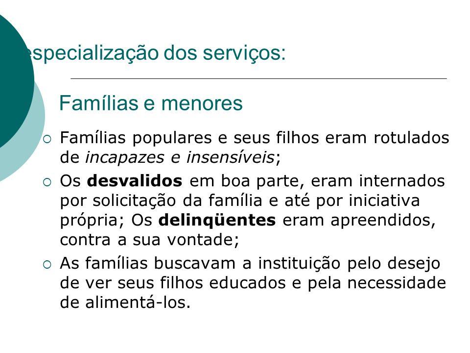 A especialização dos serviços: Famílias e menores
