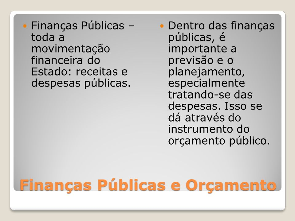 Finanças Públicas e Orçamento