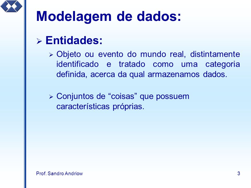 Modelagem de dados: Entidades: