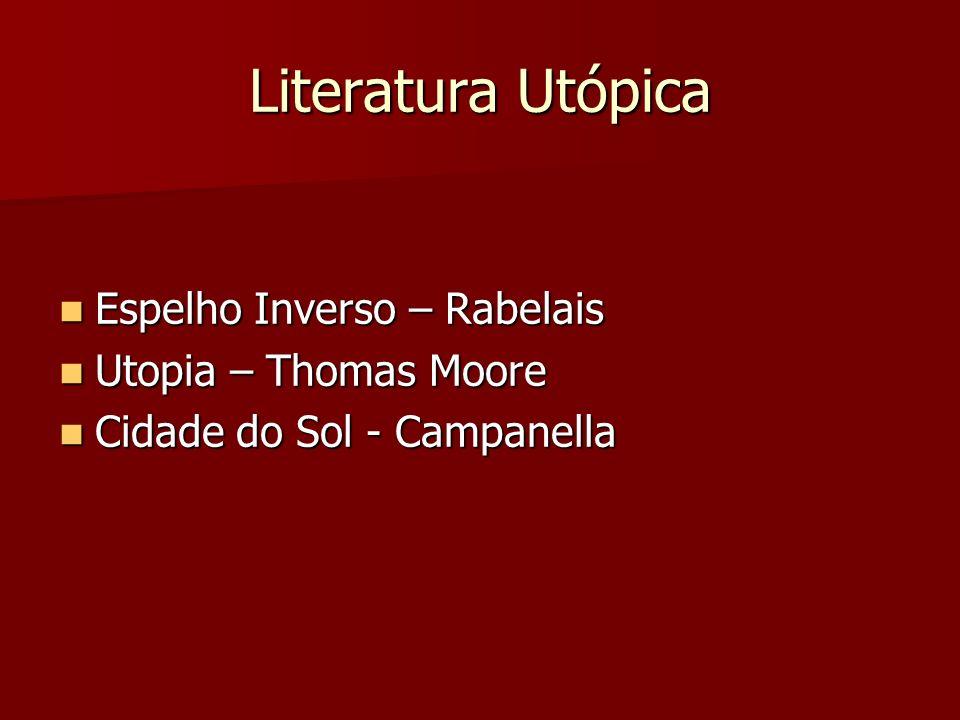 Literatura Utópica Espelho Inverso – Rabelais Utopia – Thomas Moore