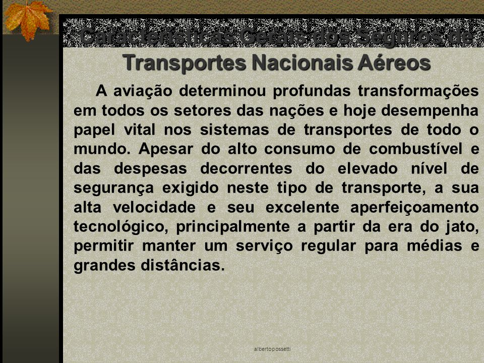 Características Gerais dos Seguros de Transportes Nacionais Aéreos