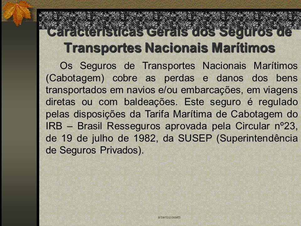 Características Gerais dos Seguros de Transportes Nacionais Marítimos