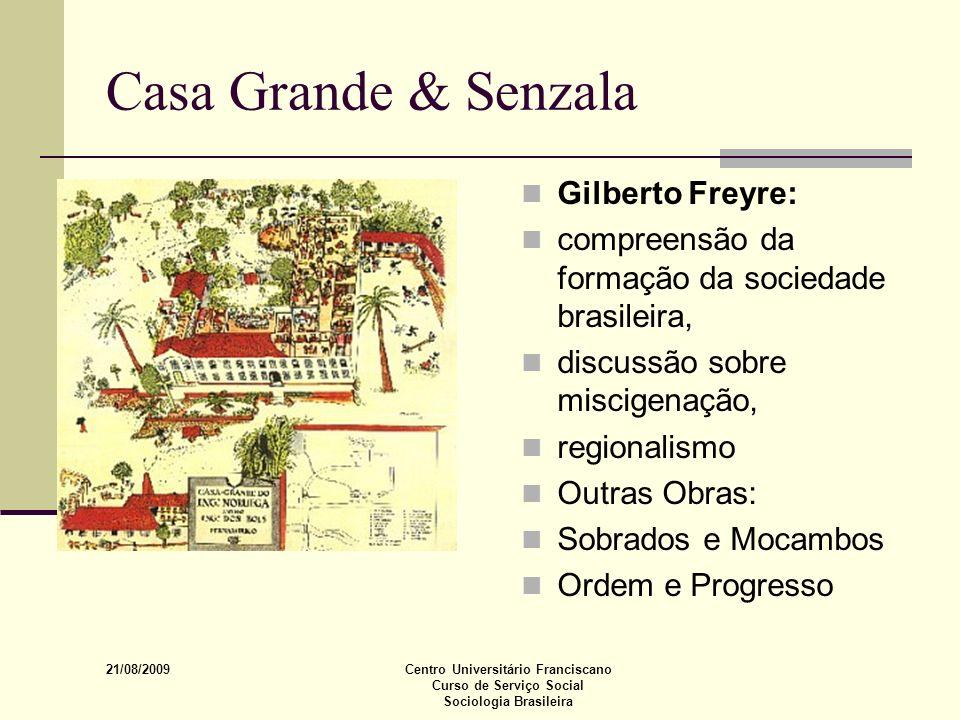 Casa Grande & Senzala Gilberto Freyre: