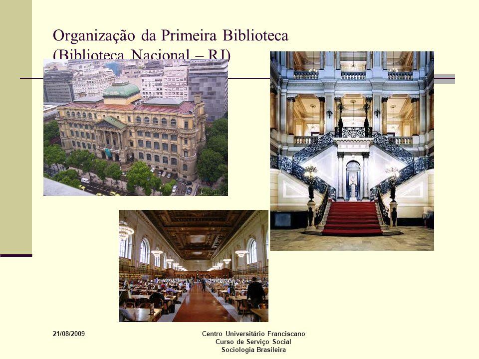 Organização da Primeira Biblioteca (Biblioteca Nacional – RJ)